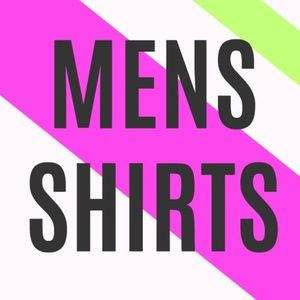 Other - MENS SHIRTS